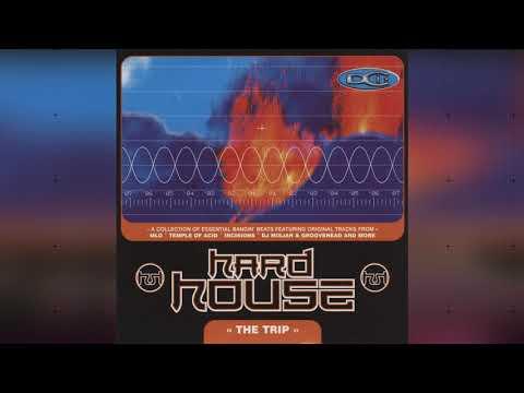 Hard House The Trip - 1998