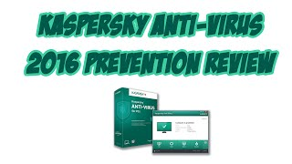 Kaspersky Antivirus 2016 Prevention Review Day 3