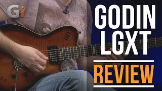 Godin LGXT Guitar Review With Tom Quayle | Guitar Interactive Magazine