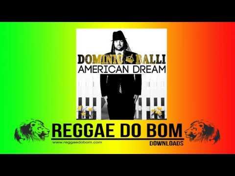 DOMINIC BALLI - AMERICAN DREAM [FULL ÁLBUM DOWNLOAD]