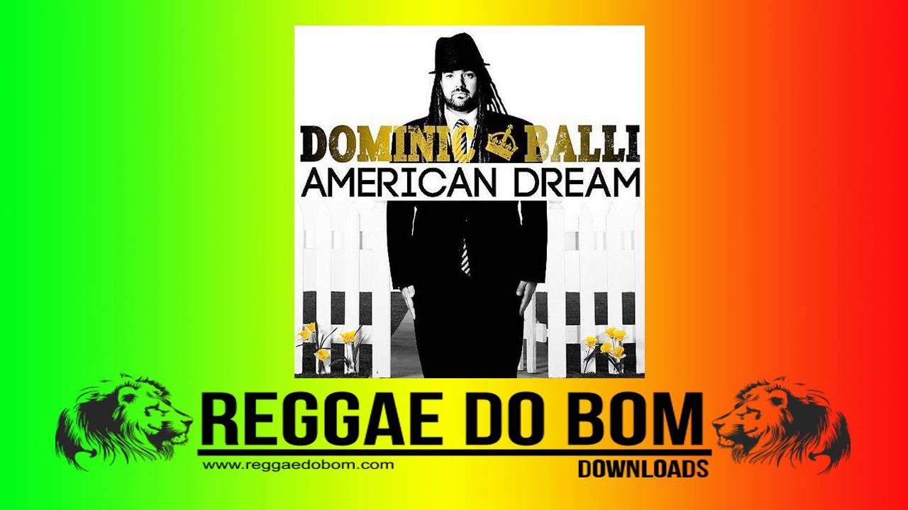 DREAM BAIXAR DOMINIC BALLI AMERICAN