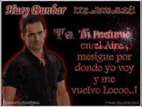 Te Amaré - Huey Dunbar (Letra)