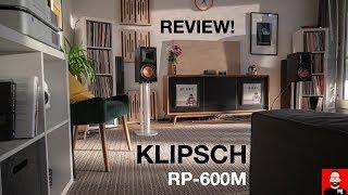 Klipsch RP-600M: Reviewed!