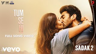 Tum Se Hi - Sadak 2 | Film Version | Part 1 | Ankit Tiwari | Leena B | Shabbir A