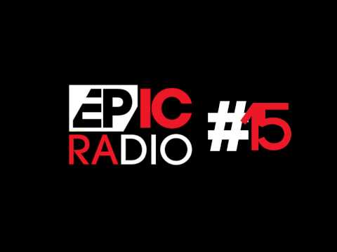 EPIC RADIO #15 by Eric Prydz