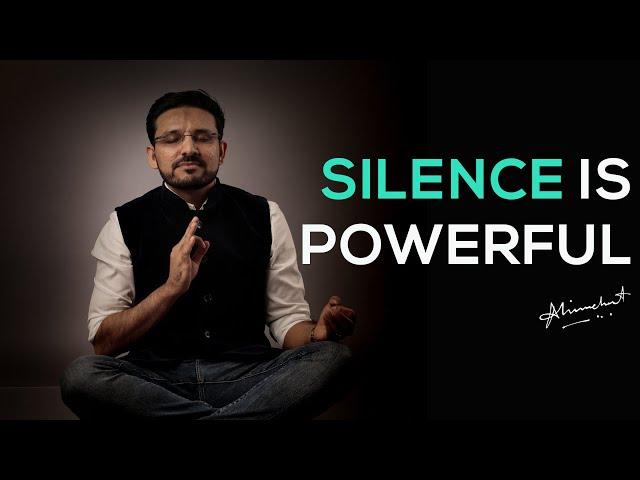 Silence is powerful | Ali Merchant