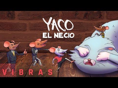 Yaco - El Necio (Explícito)