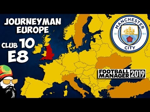 FM19 Journeyman - C10 EP8 - Man City England - A Football Manager 2019 Story