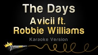 Avicii ft. Robbie Williams - The Days (Karaoke Version)