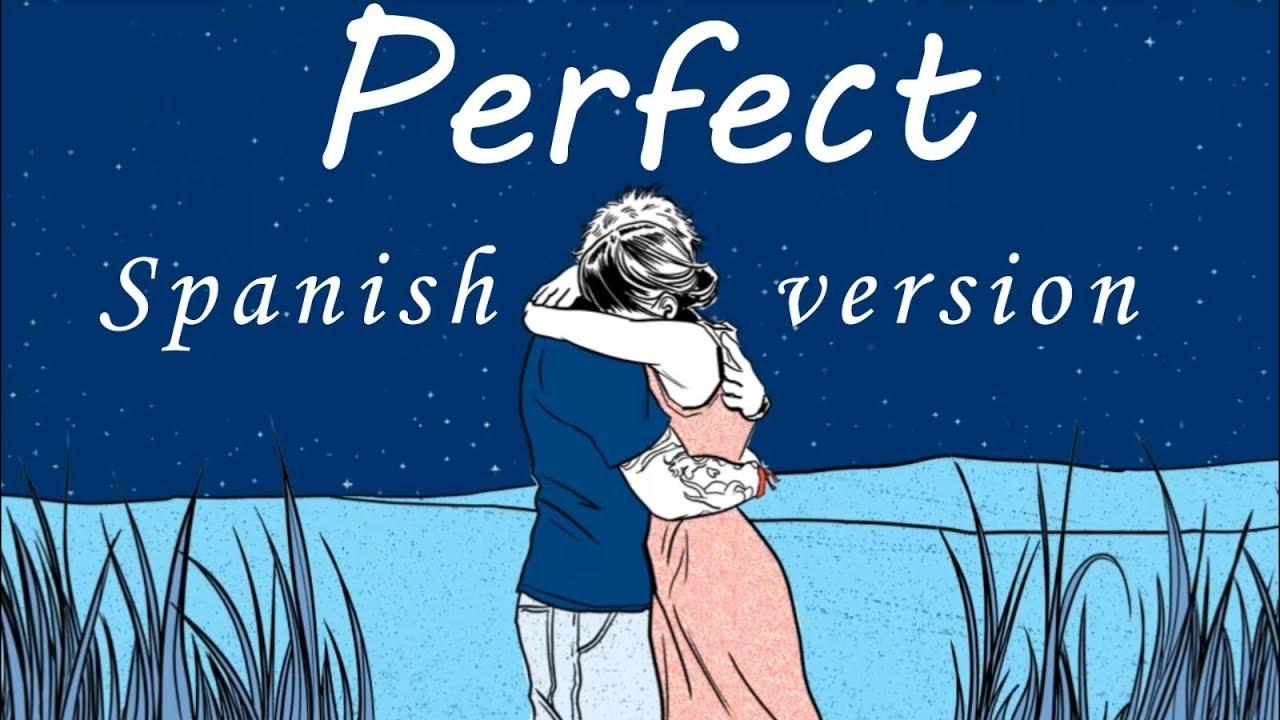 Perfect Versión Español Ed Sheeran By Carlos Raul Youtube