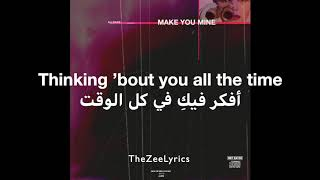 Make You Mine - Ali Gatie (Lyrics with arabic subtitle) - مترجمة