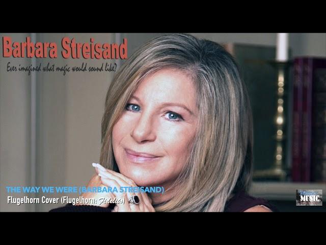 The Way We Were (Barbara Streisand) - Flugelhorn Cover