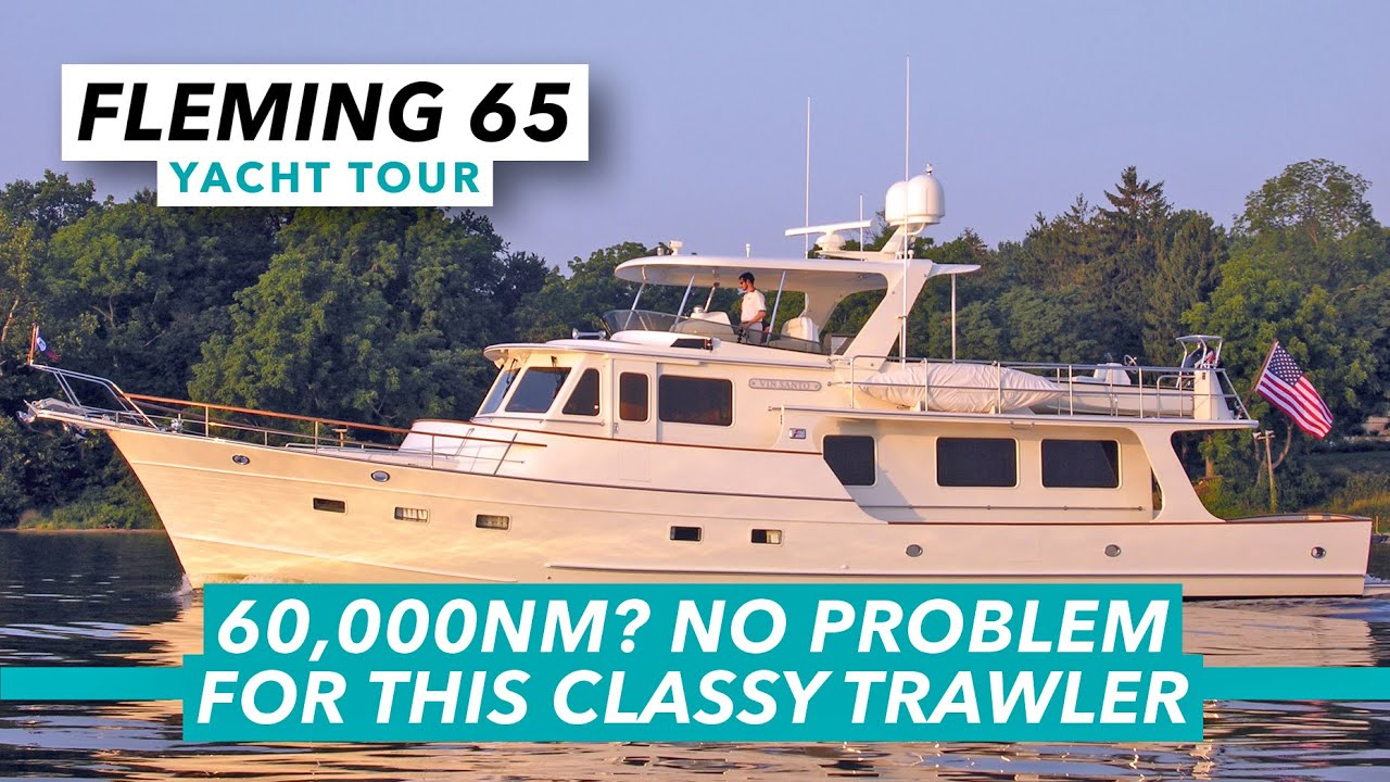 Download 60,000nm at sea? No problem for this classy trawler | Fleming 65 yacht tour | Motor Boat & Yachting
