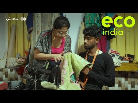 Eco India, Episode 33: The first step to turning the tide on textile waste? Upcycled fashion
