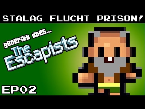 "The Escapists Gameplay S02E02 - ""50 Chades of A!!!"" Stalag Flucht Prison"