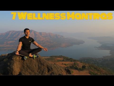 7 Wellness Mantras for Health & Longevity