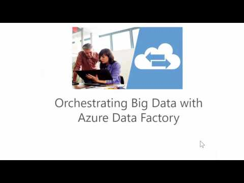 Orchestrating Big Data with Azure Data Factory | edX