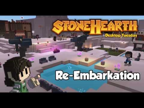 DT: Re-Embarkation – Stonehearth