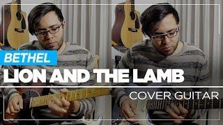Lion And The Lamb - El Cordero Y El León - Bethel  Guitar  - Sebastian Mora