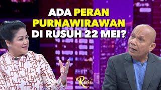 Ada Peran Purnawirawan di Rusuh 22 Mei? | Kivlan dan Rencana Pembunuhan 4 Jenderal - ROSI (4)