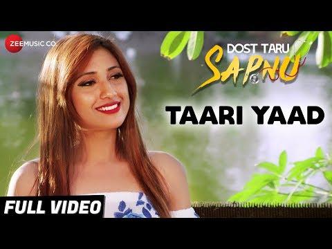 Taari Yaad - Full Video   Dost Taru Sapnu   Parth Kanani   Shaan   Amit Sharad Trivedi