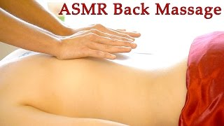 Relaxing ASMR Massage # 1 , Softly Spoken & Gentle Whisper Full Body Massage, Back Massage