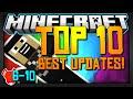 Minecraft Top 10 | BEST Updates! Pt. 1 (6-10)