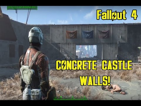 FALLOUT 4 HOW TO BUILD THE CASTLE CONCRETE WALLS!