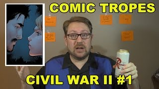 Civil War II #1 is Event Comics Excess - Comic Tropes (Episode 31)