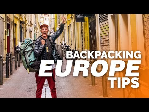 HOW TO BACKPACK EUROPE TIPS AND TRICKS