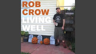 I Hate You, Rob Crow (Single Version)