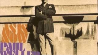 Paul Weller - Savages
