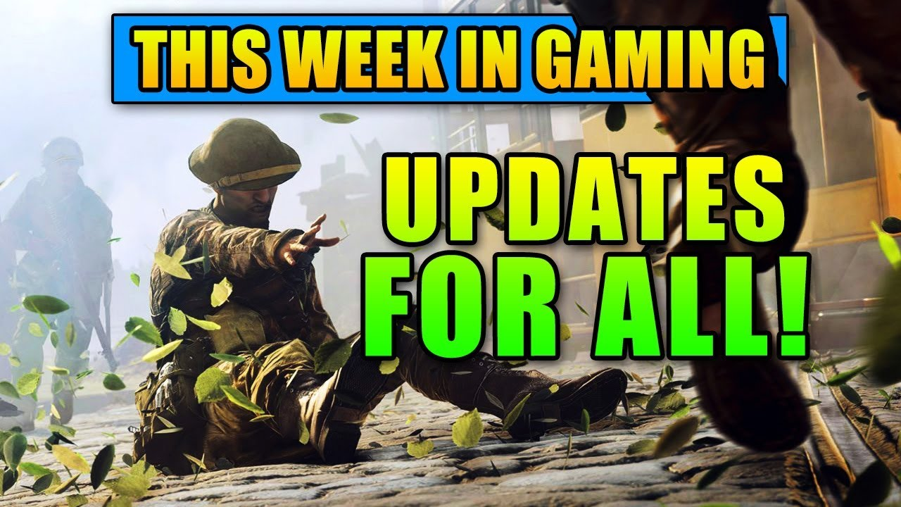 Updates for All! - This Week in Gaming | FPS News