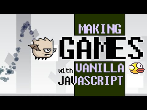 HTML Canvas Game Tutorial [ Vanilla JavaScript Flappy Bird With Particle Effects U0026 Sprites ] Gamedev