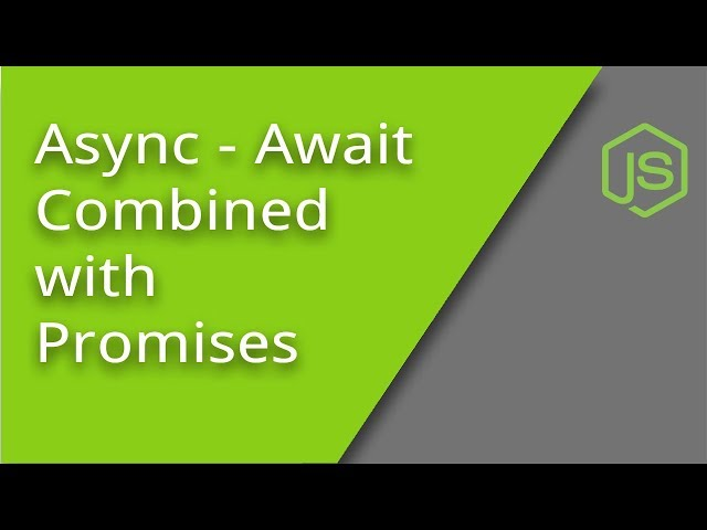 Combining Async Await with Promises