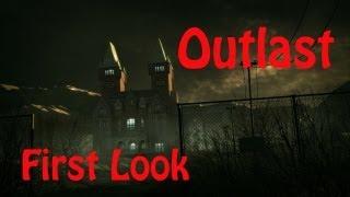 Outlast (#1) - Холодный пот и настоящий УЖАС (первый взгляд, обзор, first look)