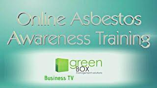 asbestos awareness training greenbox management limited