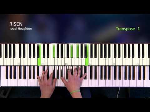 Risen - Israel Houghton [Piano Tutorial]