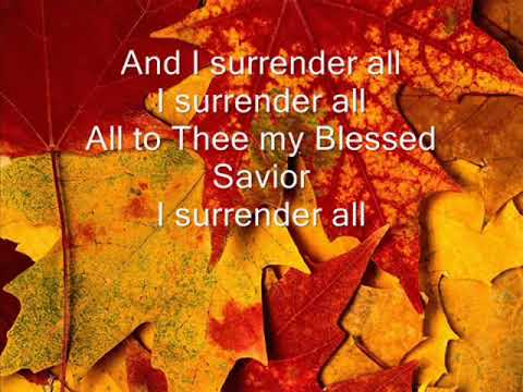 All to Jesus I Surrender  /  Walkers to Heaven