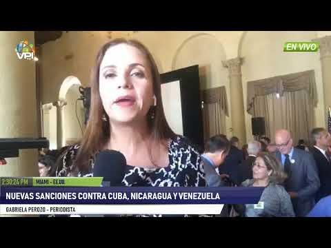 EN VIVO - EE.UU. Anuncia nuevas sanciones contra Cuba, Nicaragua y Venezuela
