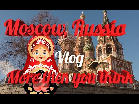 Visit Russia!! Moscow, Russia | Travel Vlog