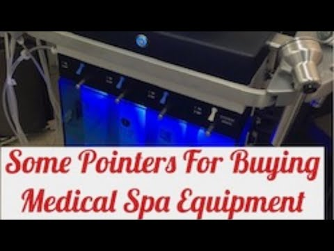 Some Pointers For Buying Medical Spa Equipment