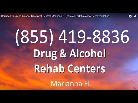 Christian Drug and Alcohol Treatment Centers Marianna FL (855) 419-8836 Alcohol Recovery Rehab