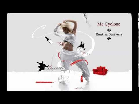 Mc Cyclone - Bırakma Beni Asla (Türkçe Rap - Rnb Rap)