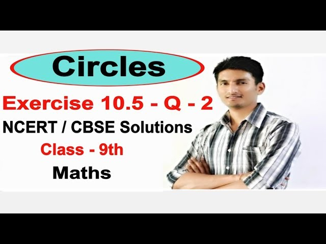 Chapter 10 Exercise 10.5 Q 2 - Circles class 9 maths - NCERT Solutions