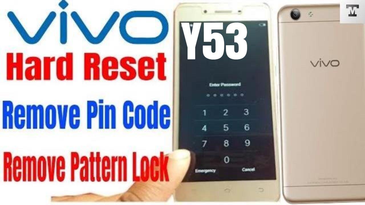 How To Flash Vivo Y53 Hard Reset  Remove Pattern Lock  Pin