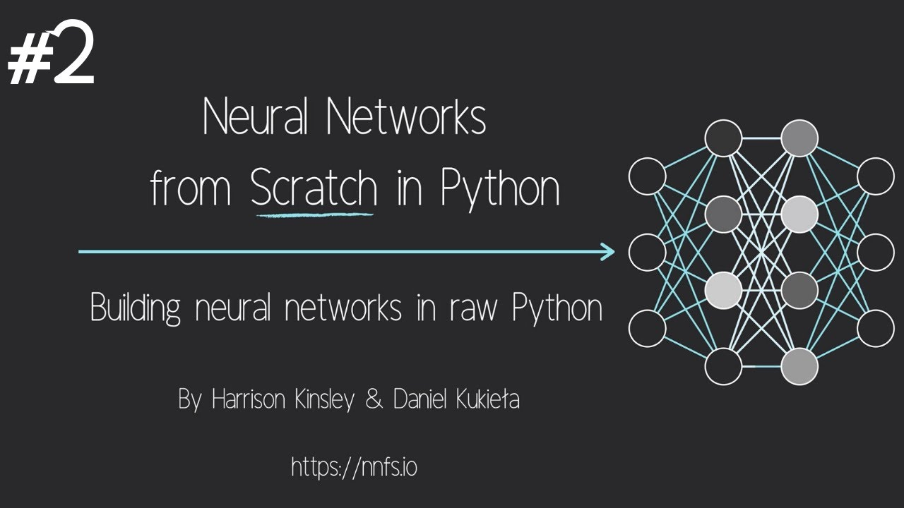 Neural Networks from Scratch - P.2 Coding a Layer