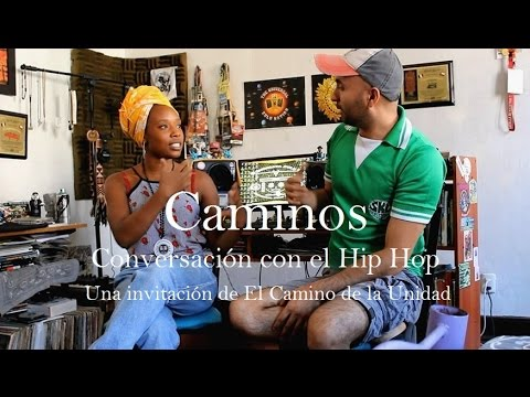 """Caminos"" El Hip Hop. Universal Zulu Nation"