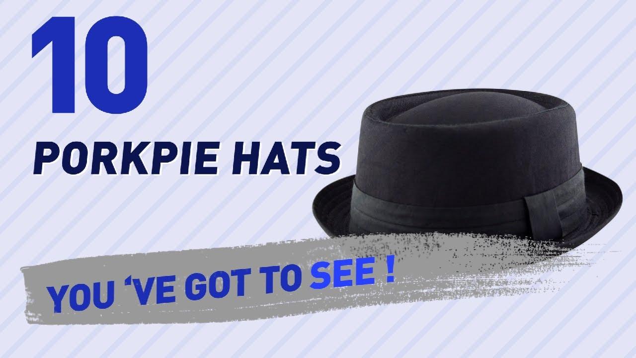 25625c44 Porkpie Hats, Top 10 Collection // Hats & Caps, UK 2017 - YouTube