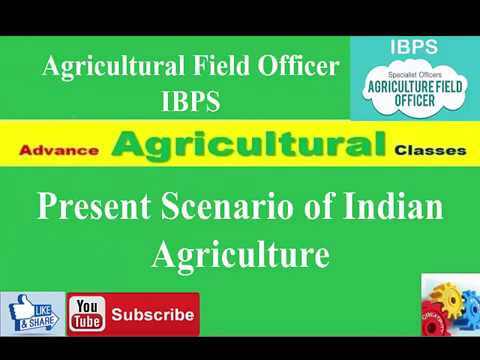 Present Scenario of Indian Agriculture Agricultural Field Officer Current Affairs  (Hindi/English)